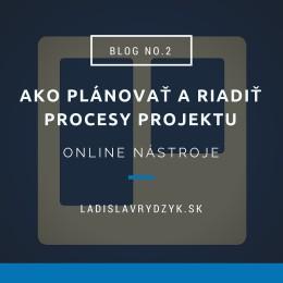 LR Blog no.2 - Ako plánovať a riadiť procesy projektu