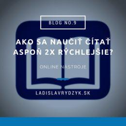 LR Blog no.9 - Ako sa naučiť čítať aspoň dvakrát rýchlejšie_
