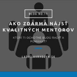 LR Blog no.11 - Ako zdarma nájsť kvalitných mentorov, ktorí ti ochotne budú radiť a pomáhať_