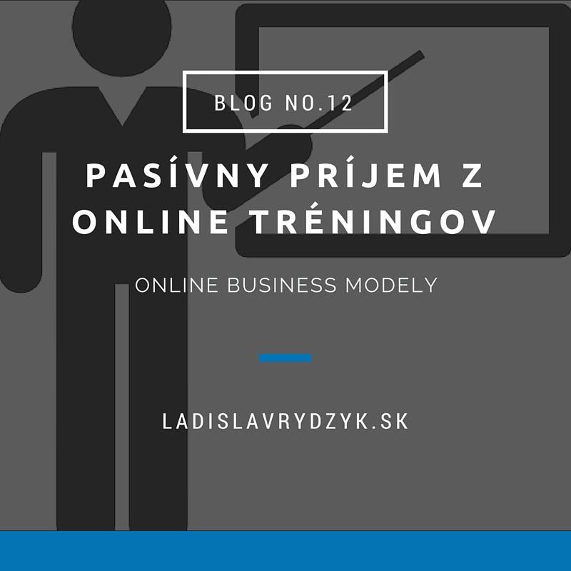 LR Blog no.12 - Pasívny príjem z online tréningov