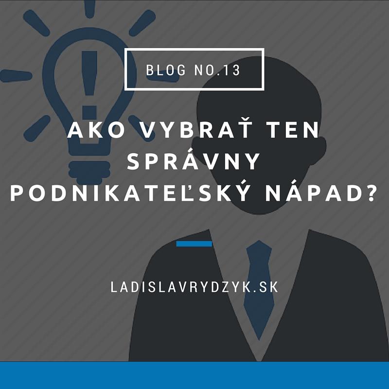 LR Blog no.13 - Ako vybrať ten správny podnikateľský nápad_